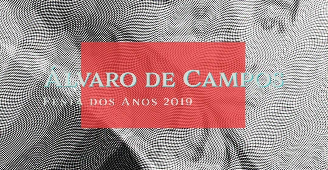 FESTA DOS ANOS DE ÁLVARO DE CAMPOS | BIRTHDAY PARTY FOR ÁLVARO DE CAMPOS
